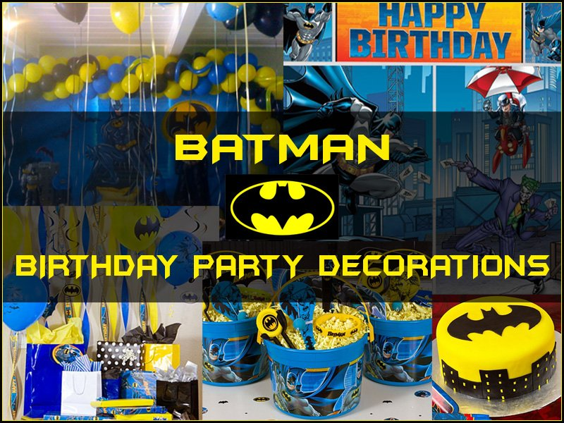 Batman Birthday Party Decorations